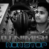 Non Stop Hindi Remix [D J Nimish]