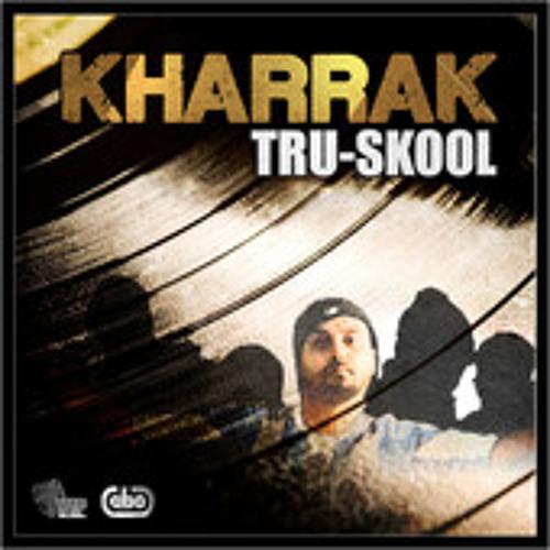 Kharrak - Tru Skool feat. Jaswant Heera