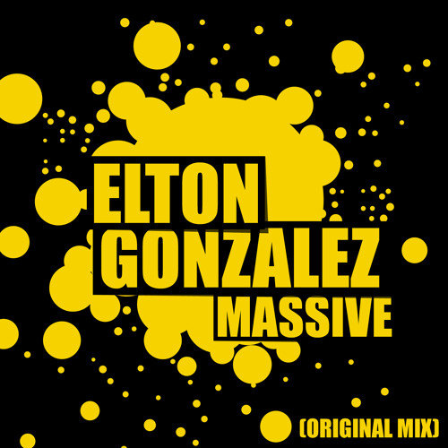 Elton Gonzalez - Massive (Original Mix) ▼FREE DOWNLOAD!