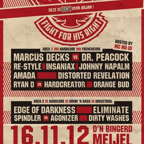 Johnny Napalm - Infamity Fight For His Right(Deze Is ECHT Voor Arjan) Warm - Up Mix (16-09-2012)