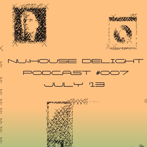 Nu-House Delight Podcast #007 by Toben [FREE DL]