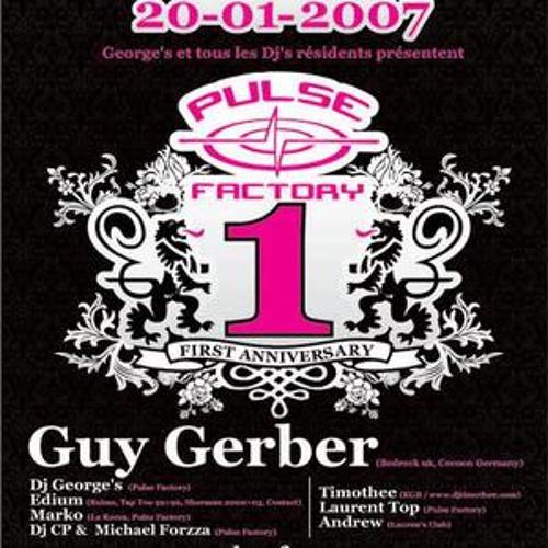Guy Gerber @ 1 Year Pulse Factory 20.01.2007