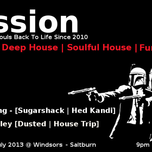 Guy Smiley & Liam Dunning @ Passion - 6/07/2013