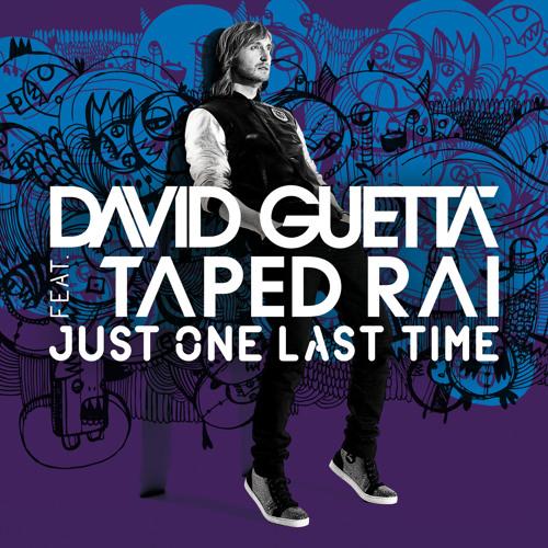 David Guetta - Just One Last Time (Olsti Remix)