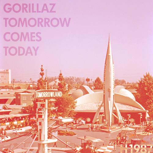 ▲ GORILLAZ - TOMORROW COMES TODAY ( VERSION H1987 )