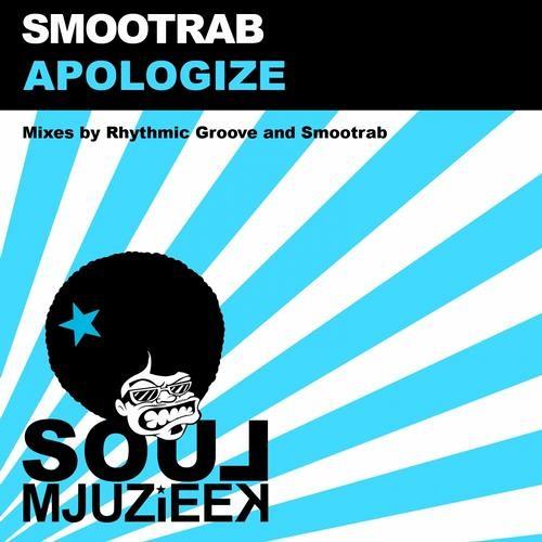 Smootrab - Apologize (Original Mix) || Soul Mjuzieek Digital *** OUT NOW ***