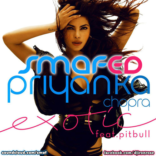 Priyanka Chopra ft. Pitbull - Exotic (SMAFed Remix) Teaser