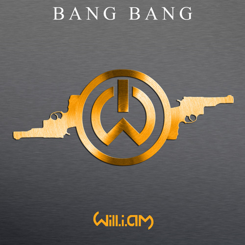 Will.i.am - Bang Bang (Luis M Edit)
