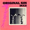 INXS - Original Sin - Rage-Remix (by ©Eini 07.07.2013)