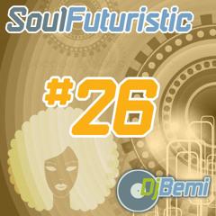 Soul Futuristic Mix #26