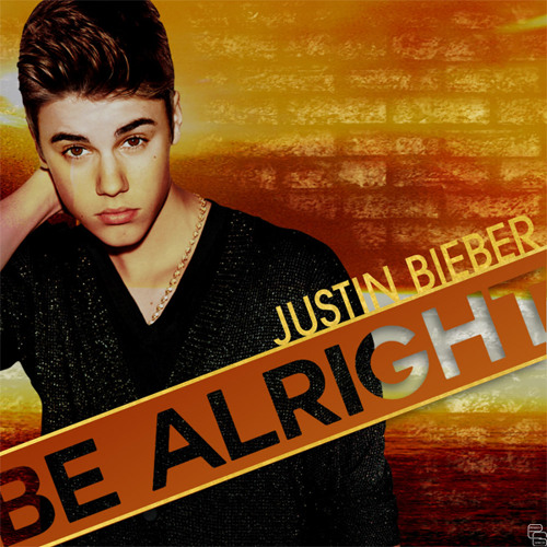 Be Alright - Justin Bieber (Rawny's Cover)