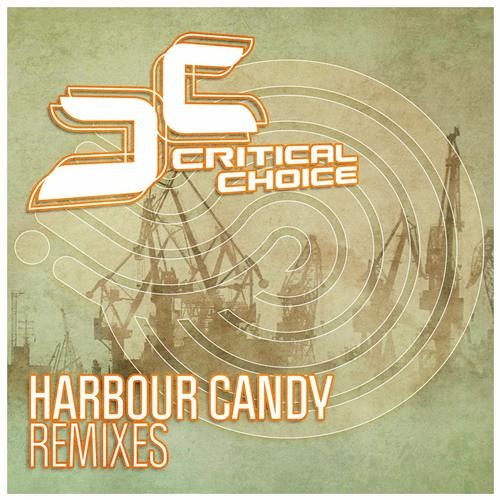 Critical Choice - Harbour Candy (Flippers Remix)