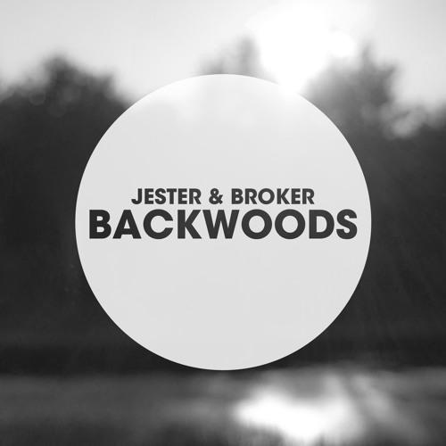 Backwoods by Jester & Broker