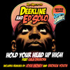 Ed Solo & Deekline feat Gala Orsborn - Hold Your Head Up High (Broken Youth remix)