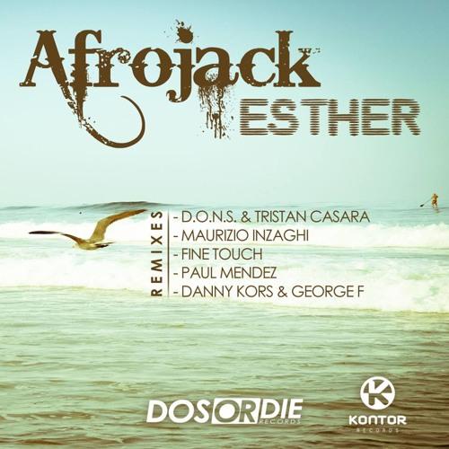 Afrojack - Esther (D.O.N.S. & Tristan Casara Remix Preview 128 SnipIt)