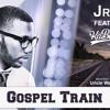 Junior Congo-Sienne - Gospel Train (Feat. KaBe & Uncle West)