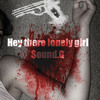 Hey there lonely girl - $ound.G