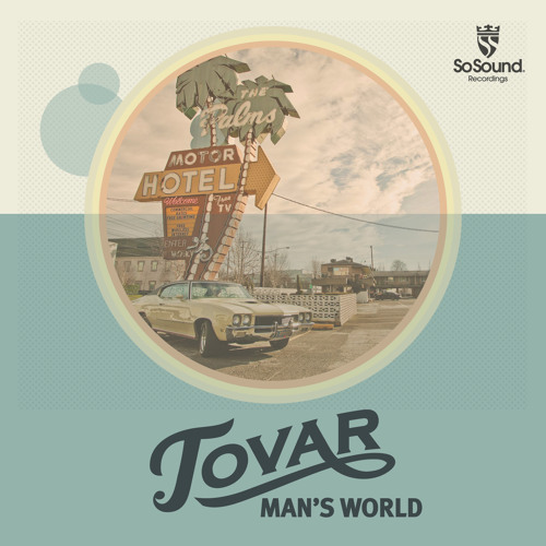 Tovar - Man's World ( Free Download)