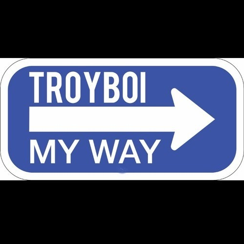 My Way by Troyboi