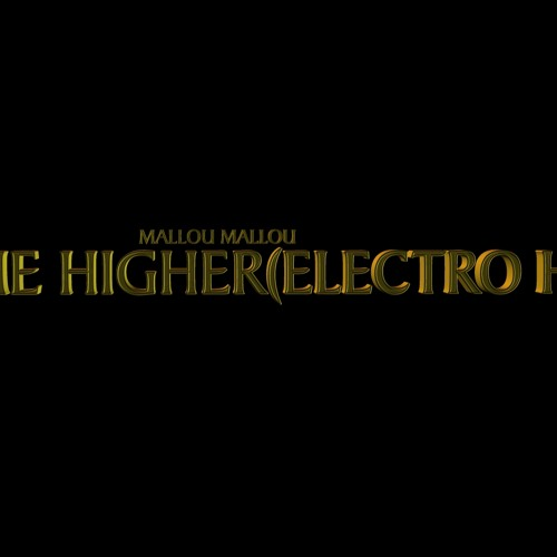 MALLOU MALLOU-take me higher(electro-remix)
