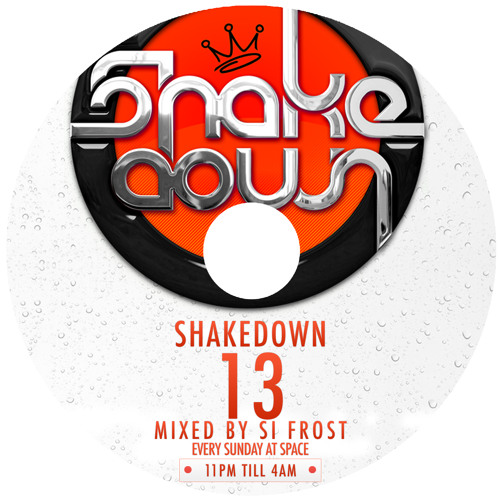 Shakedown 13 - Si Frost shakers 2013