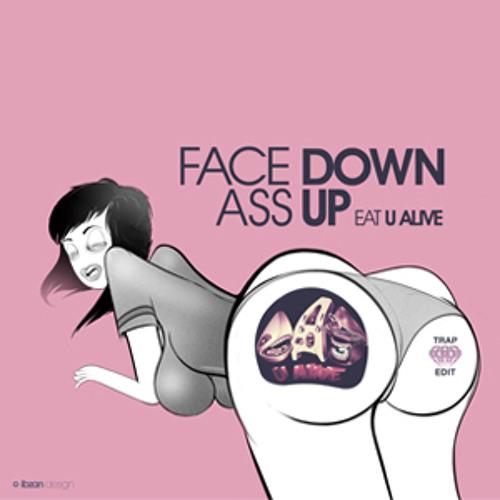 Face Down Ass Up  (Eat U Alive Trap Edit)