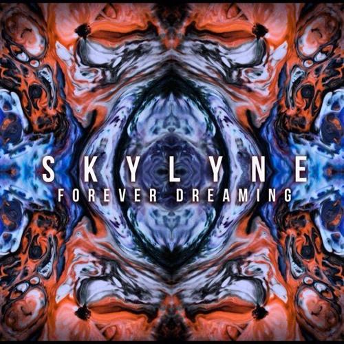 Skylyne - Forever Dreaming