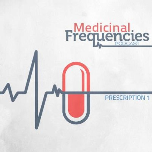 Medicinal Frequencies House Music