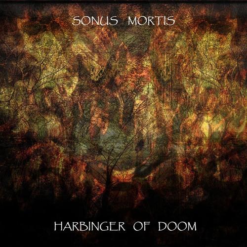 Sonus Mortis - Harbinger Of Doom