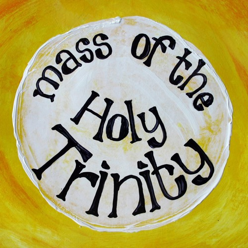Mass of the Holy Trinity - Rejoice 'n' Sing Vol. 3