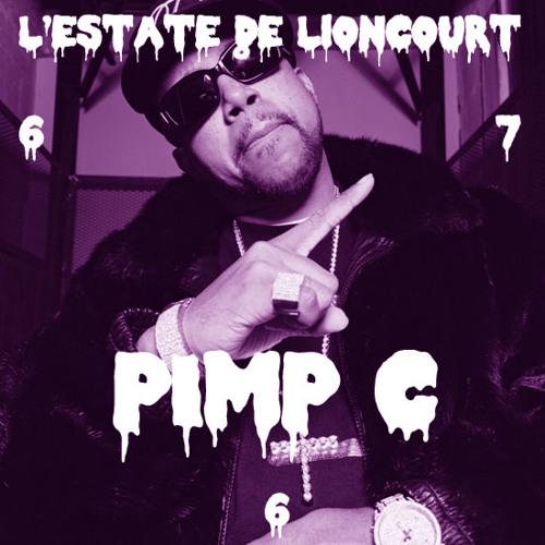 L'ESTATE DE LIONCOURT - PIMP C (LENTE)