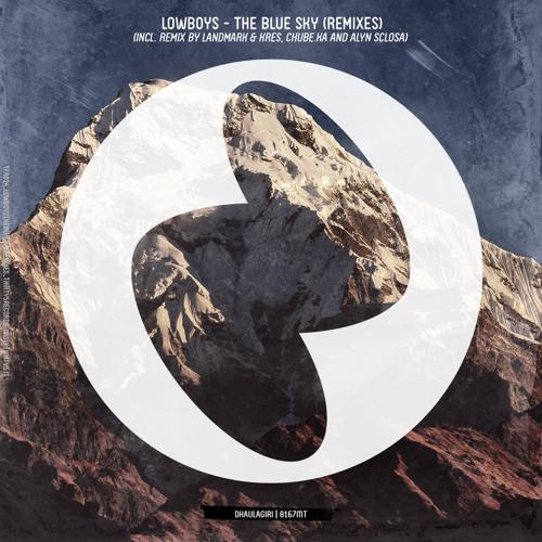 Lowboys - The Blue Sky (Landmark & Kres Remix)