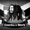 Coocku-Kidd x Work (Freestyle)