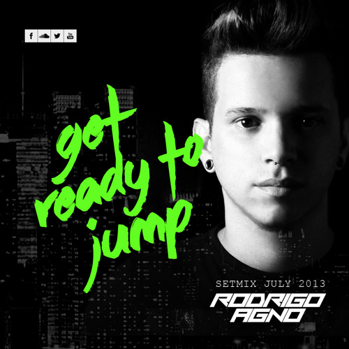 RODRIGO AGNO presents GET READY TO JUMP 001