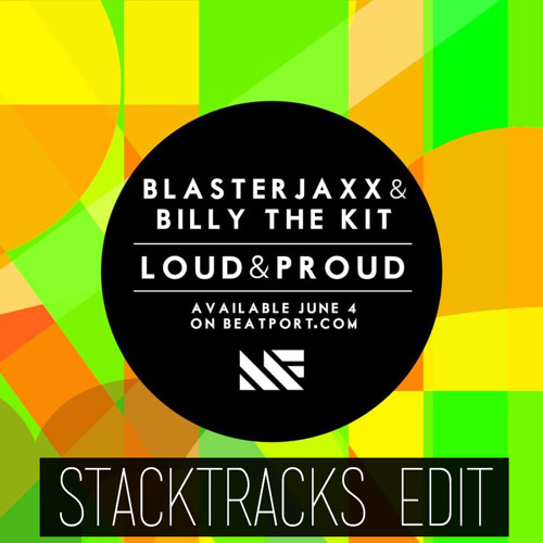 Billy The Kit & Blasterjaxx - Loud And Proud w/ Right On Time Countdown (Brad K Edit)