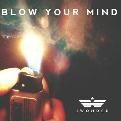 J Wonder - Blow Your Mind (Instrumental)