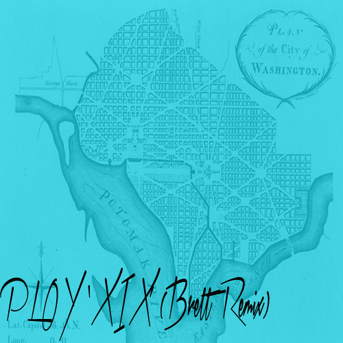 PLOY - XIX (Brett Remix)