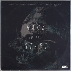 Back To The Start Feat. Louisahhh!!! (Mr Moustache Remix)
