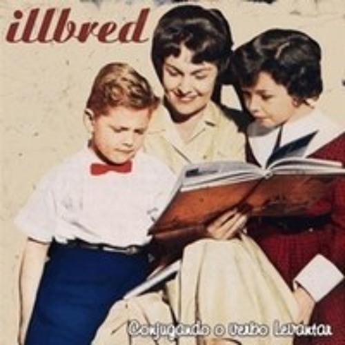 Illbred - Droga Maldita