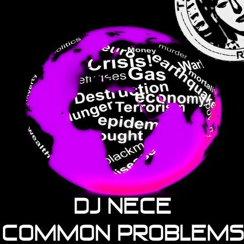 DJ.Nece - Common Problems EP