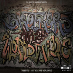 Brothers Are Worldwide - My Home - Mo The General, J - Smith, Berry & Akel