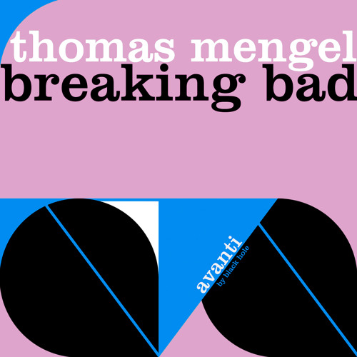 TEASER Thomas Mengel - Breaking Bad (Original Mix)
