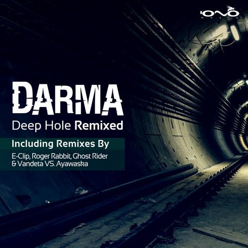 01. Darma - Deep Hole (Roger Rabbit Remix)