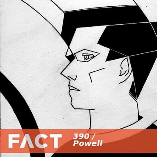 FACT mix 390 - Powell (Jul '13)