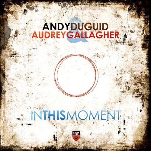 TEASER Magik Muzik 1059-0 Andy Duguid & Audrey Gallagher - In This Moment (Original Mix)