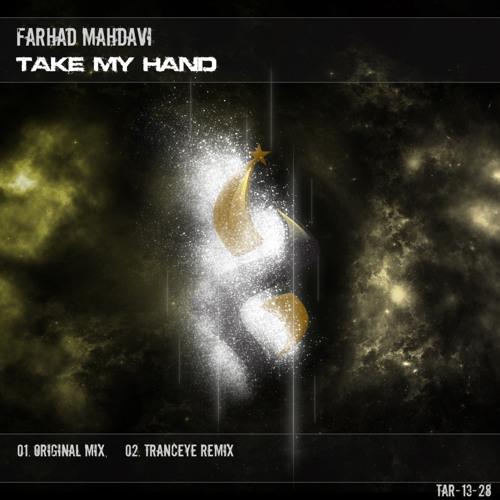 Farhad Mahdavi - Take My Hand (Original Mix)