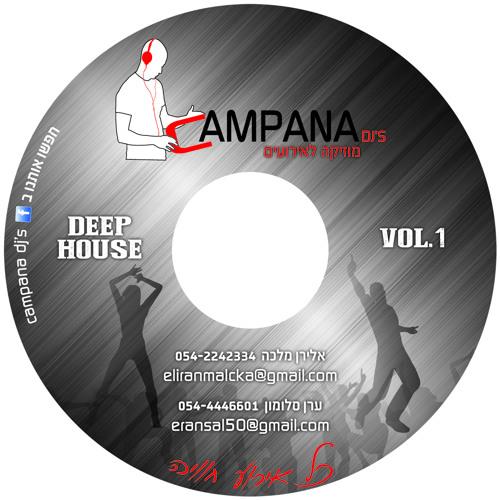 Set By Campana Dj's Deep 2013
