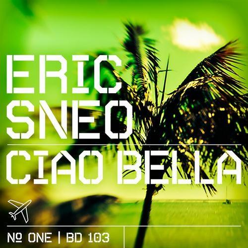 Eric Sneo - Ciao Bella (Sneo's Freaky Mix) [Beatdisaster]