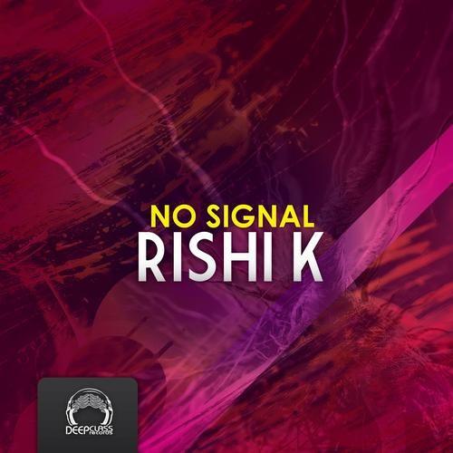 Rishi K. - No Signal EP [DeepClass Records]