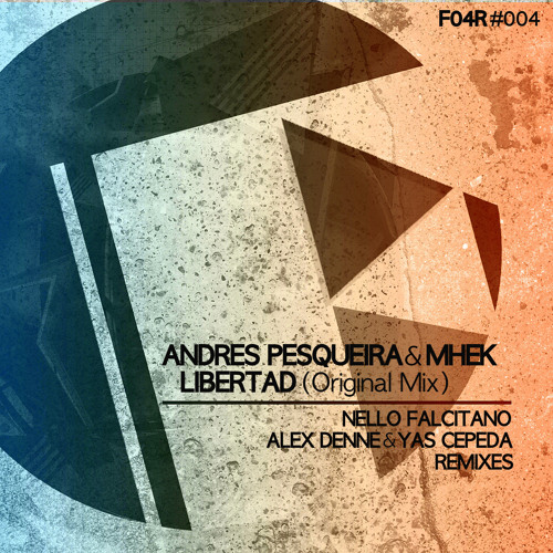 Andres Pesqueira, Mhek – Libertad (Original Mix) FRESH04 RECORDINGS